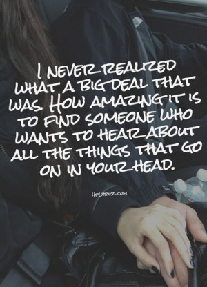How amazing is to find someone who wants to hear about all the things ...