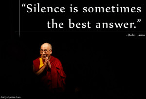 ... Com - silence, communication, answer, wisdom, relationship, Dalai Lama