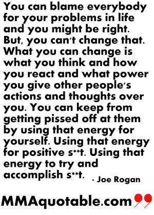Joe Rogan on being Responsible for your thoughts and actions