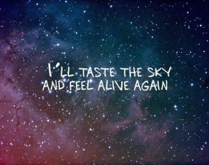 ... alive, and, feel, lyrics, quote, sky, starry night, taste, the, typogr