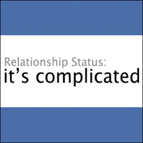 "... the only accurate relationship status is, ""It's complicated"