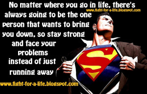 Superman Quotes Inspirational Stay strong
