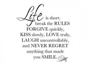 Live life to its fullest.