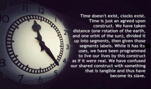 Slave to time