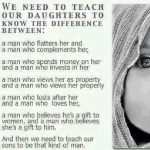 For our daughters. Teach our sons.