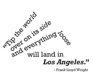 LOS ANGELES QUOTES – TYPOGRAPHY LAYOUT 1