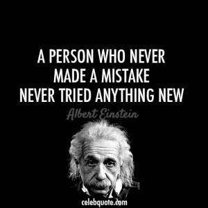 Albert Einstein Quote (About challenges, failure, life, mistake ...