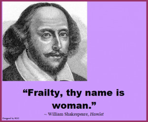 Best Women English Quotes: Quote of William Shakespeare, Hamlet ...