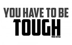 Mike Ditka Picture Quote - Tough - MLQuotes