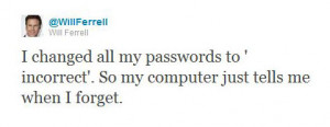 funny will ferrell twitter quote password