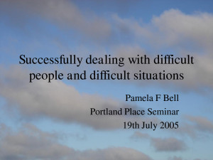 Successfully dealing with difficult people and difficult situations