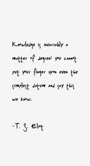 Eliot Quotes & Sayings