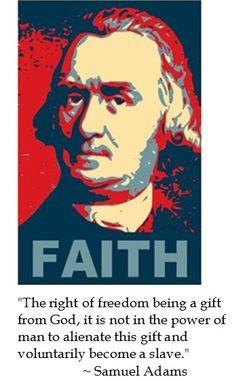 Samuel Adams Freedom Quotes...