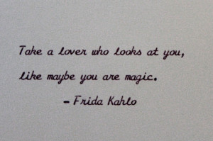 Frida Kahlo Love Quote Hand Typed