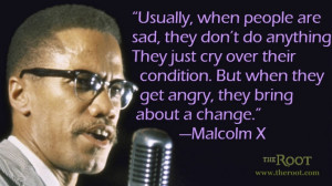 Quote of the Day: Malcolm X on Anger