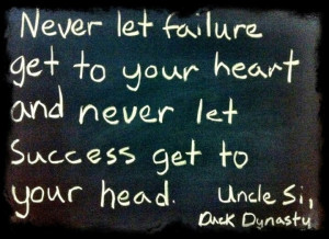 Uncle Si's quotes Ducks Dynasty Quotes Si, Uncle Sis, Failure Success ...