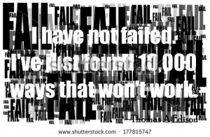 failure will lead to success, so says thomas a edison - stock photo