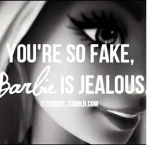 Funny #barbie #jealous #fake