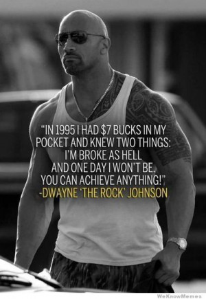 Inspirational Dwayne Johnson – showing that you can achieve anything ...