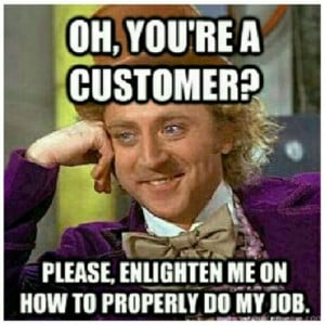 You Have Long Days Dealing With Annoying Customers