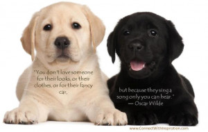 Unconditional Love, Oscar Wilde, You Do Not Love Somebody For Their ...