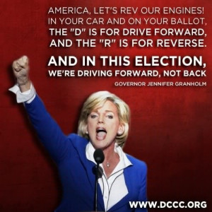 quote from Jennifer Granholm's energetic #DNC speech.