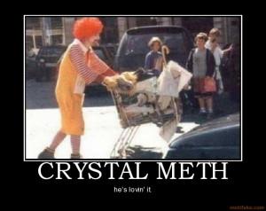 CRYSTAL METH - he's lovin' it.
