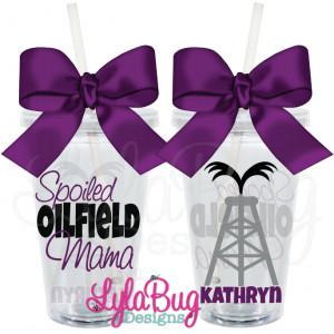 Spoiled Oilfield Wife