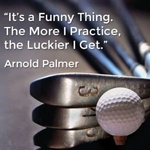 ... , in this Case the King, Arnold Palmer! #Quotes #Inspirational #Golf