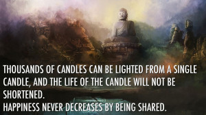 Motivational Quotes: Thousands of candles can be lighted from a single ...