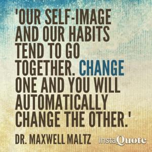 Dr. Maxwell Maltz Quote