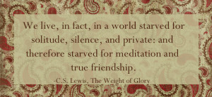 31 Days of C.S. Lewis Quotes: Day 21, Starved