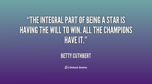 quote-Betty-Cuthbert-the-integral-part-of-being-a-star-77288.png