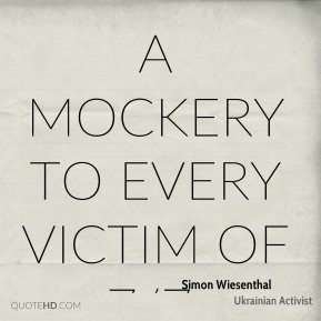 Simon Wiesenthal Quotes
