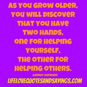 As You Grow Older..   Love Quotes And SayingsLove Quotes And Sayings
