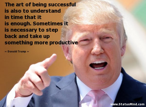 Donald Trump Funny Quotes Donald trump quotes