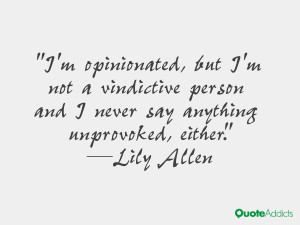 Quotes About Vindictive People A vindictive person and i