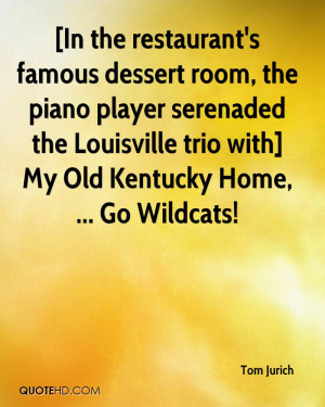 In the restaurant's famous dessert room, the piano player serenaded ...