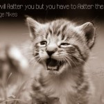 Cat Quotes Cat Quotes And Sayings Cute Cat Quotes Sad Cat Quotes