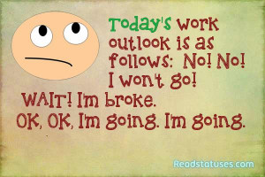 Work sarcasm statuses pictures and images