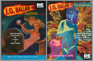 LEFT: J.G. Ballard Quotes (designer: Brian MacKenzie; RE/Search ...