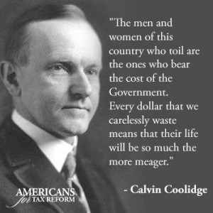 Calvin Coolidge on Taxation – Libertarian Quote of the Day