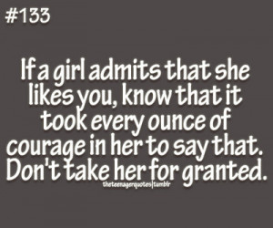 ... ounce of courage in her to say that. Don't take her for granted