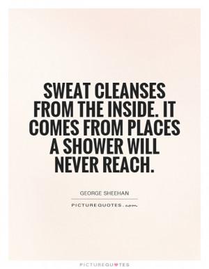 George Sheehan Quotes George Sheehan Sayings George Sheehan