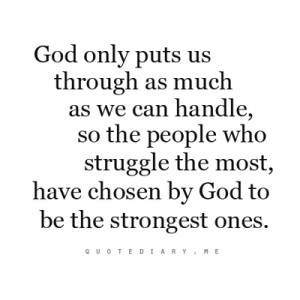 ... -the-most-have-chosen-by-god-to-be-the-stronget-ones-prayer-quote.png