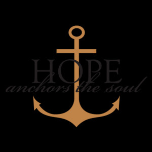 Hope Anchors the Soul Wall Quotes™ Decal