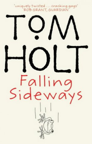 Book Cover - Tom Holt: Falling Sideways