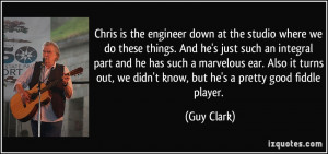 More Guy Clark Quotes