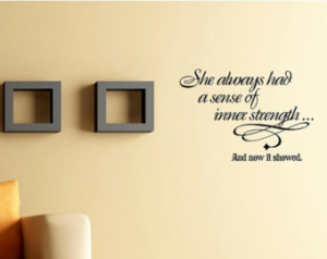 quotes and sayings #0787 She always had a sense of inner strength ...