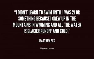Matthew Fox Quotes